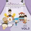 Miss Humblebee's Academy Songs: Vol. 5